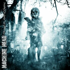 Machine Head – Through The Ashes of Empires (2003)