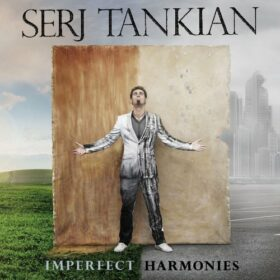 Serj Tankian – Imperfect Harmonies (2010)