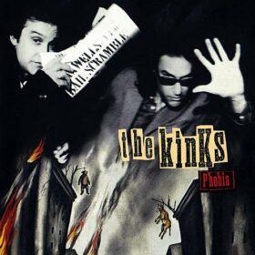 The Kinks – Phobia (1993)