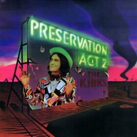 The Kinks – Preservation Act 2 (1974)