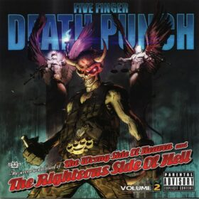 Five Finger Death Punch – The Wrong Side Of Heaven And The Righteous Side Of Hell, Volume 2 (2013)