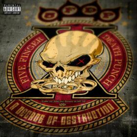 Five Finger Death Punch – A Decade of Destruction (2017)