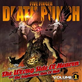 Five Finger Death Punch – The Wrong Side Of Heaven And The Righteous Side Of Hell, Volume 1 (2013)