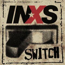 INXS – Switch (2005)
