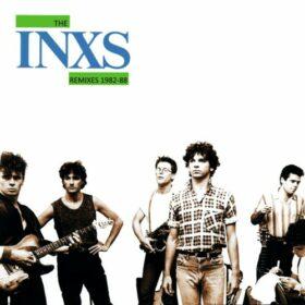 INXS – The Remixes 1982-1988 (2010)