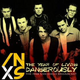 INXS – The Year of Living Dangerously (2020)