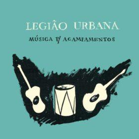 Legião Urbana – Música Para Acampamentos (1992)