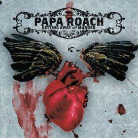Papa Roach – Getting Away With Murder (2004)