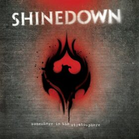 Shinedown – Somewhere In The Stratosphere (2011)