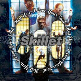 Skillet – Hey You, I Love Your Soul (1998)