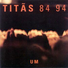 Titãs – 84-94 Vol. 1 (1994)