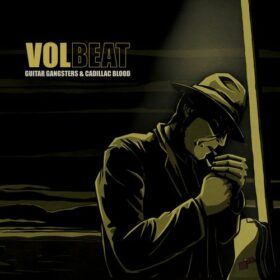 Volbeat – Guitar Gangsters & Cadillac Blood (2008)
