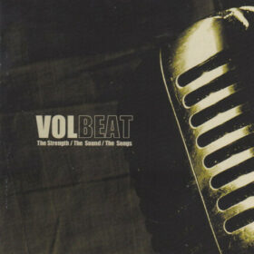 Volbeat – The Strength,The Sound,The Songs (2005)