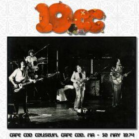 10cc – Cape Cod Coliseum (1974)