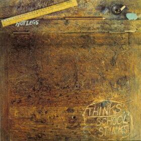 10cc – Hotlegs – Thinks, School Stinks (1971)