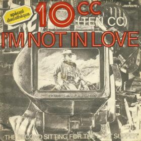 10cc – Im Not In Love (1975)