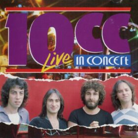 10cc – Live In Concert (1977)