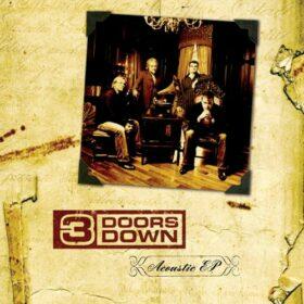 3 Doors Down – Acoustic EP (2006)