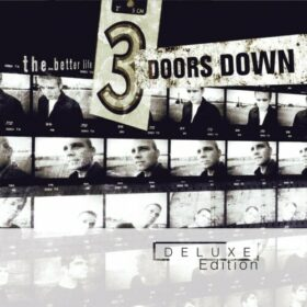 3 Doors Down – The Better Life Deluxe Edition (2019)