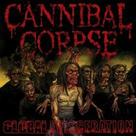 Cannibal Corpse – Global Evisceration (2011)