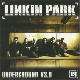 Linkin Park – Underground 3.0 (2003)