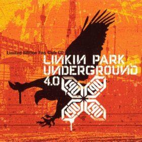 Linkin Park – Underground 4.0 (2004)