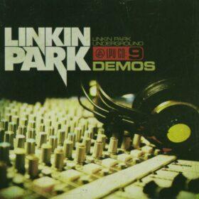 Linkin Park – Underground 9.0, Demos (2009)