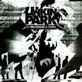 Linkin Park – Underground X, Demos (2010)