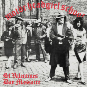 Motörhead & Girlschool – St.Valentines Day Massacre (1981)