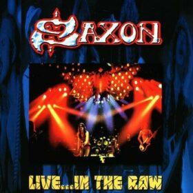 Saxon – Live…In The Raw 1981 (2002)