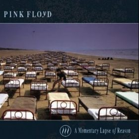 Pink Floyd – A Momentary Lapse Of Reason (1987)