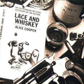 Alice Cooper – Lace and Whiskey (1977)