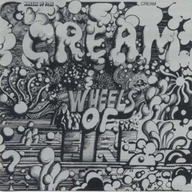 Cream – Wheels On Fire (1968)