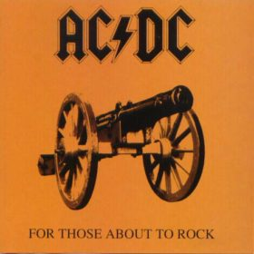 AC/DC – For Those About To Rock (1981)