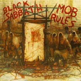 Black Sabbath – Mob Rules (1981)