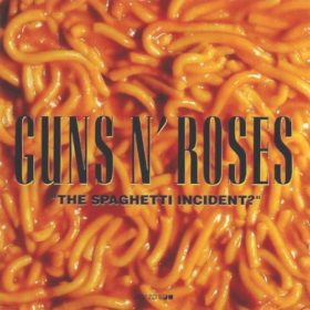 Guns N' Roses – The Spaghetti Incident (1993)