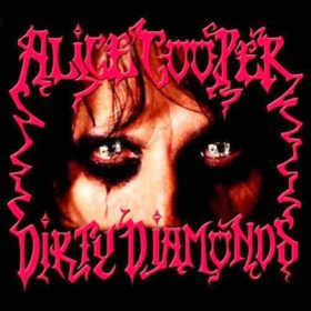 Alice Cooper – Dirty Diamonds (2005)