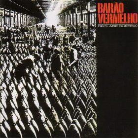 Barão Vermelho – Declare Guerra (1986)