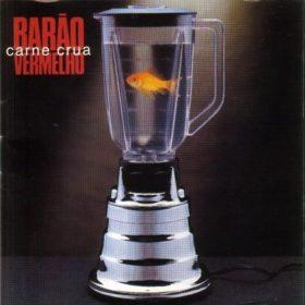 Barão Vermelho – Carne Crua (1994)