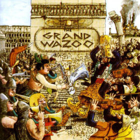 Frank Zappa – The Grand Wazoo (1972)