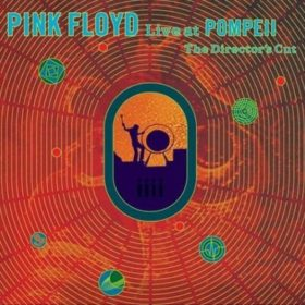 Pink Floyd – Live at Pompeii (1972)