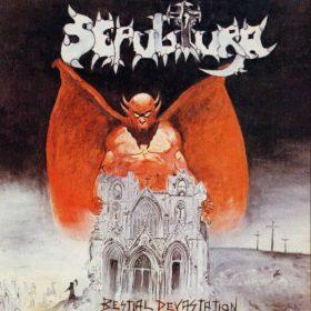 Sepultura – Bestial Devastation (1985)