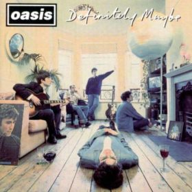 Oasis – Definitely Maybe (1994)