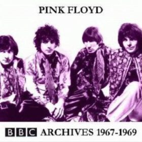 Pink Floyd – BBC Archives 1967-1969