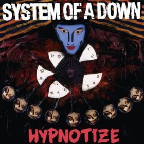 System of a Down – Hypnotize (2005)