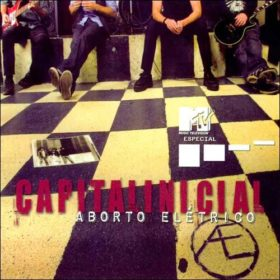 Capital Inicial – MTV Especial Aborto Eletrico (2005)