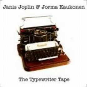 Janis Joplin e Jorma Kaukonen – The Typewriter Tape (1964)