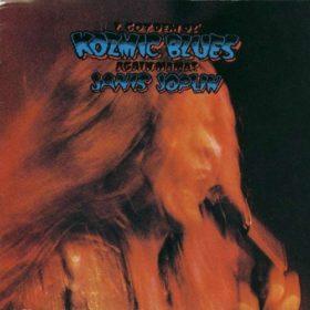 Janis Joplin – I Got Dem Ol' Kozmic Blues Again Mama! (1969)