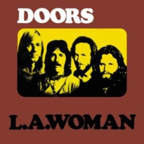 The Doors – L.A. Woman (1971)