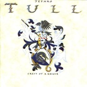 Jethro Tull – Crest of a Knave (1987)